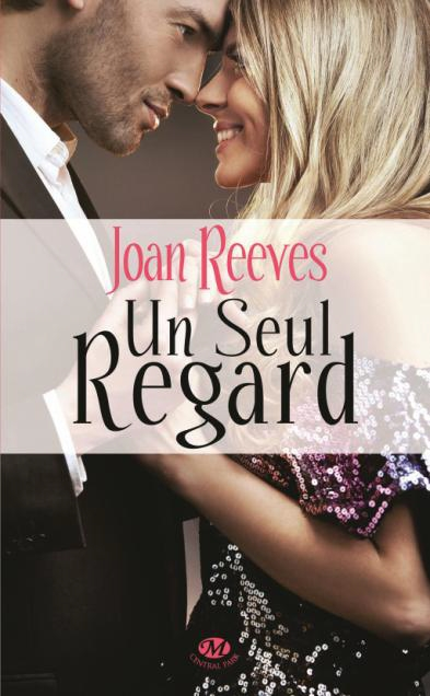 Un Seul Regard - Joan Reeves