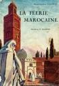 La FEERIE MAROCAINE