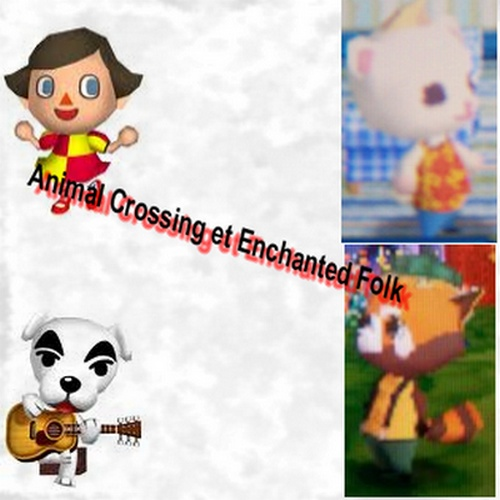 Animal Crossing et Enchanted Folk