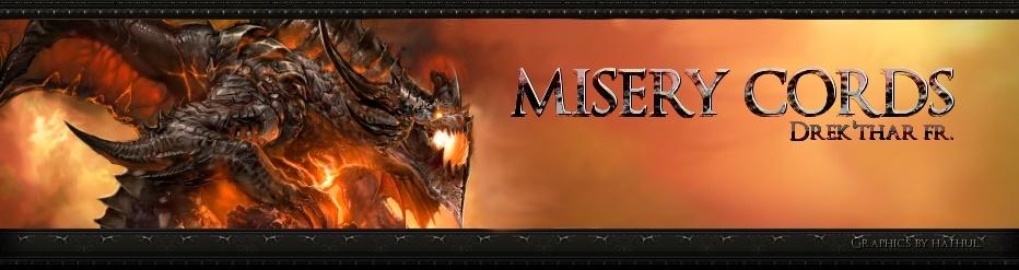 Misery Cords - Drek'thar FR