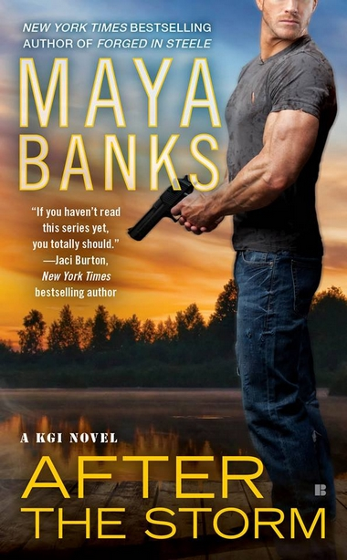 http://lachroniquedespassions.blogspot.fr/2015/03/kgi-tome-8-after-storm-maya-banks.html