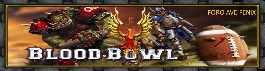 FORO AVE FENIX (blood bowl online)