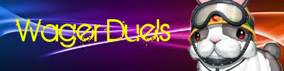 Wager Duels