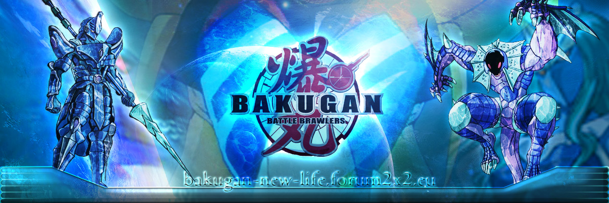 Bakugan: Start new life